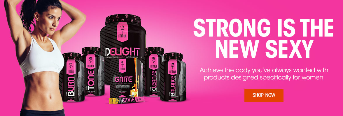 Strong is the new Sexy! FitMiss products designed specifically for women.