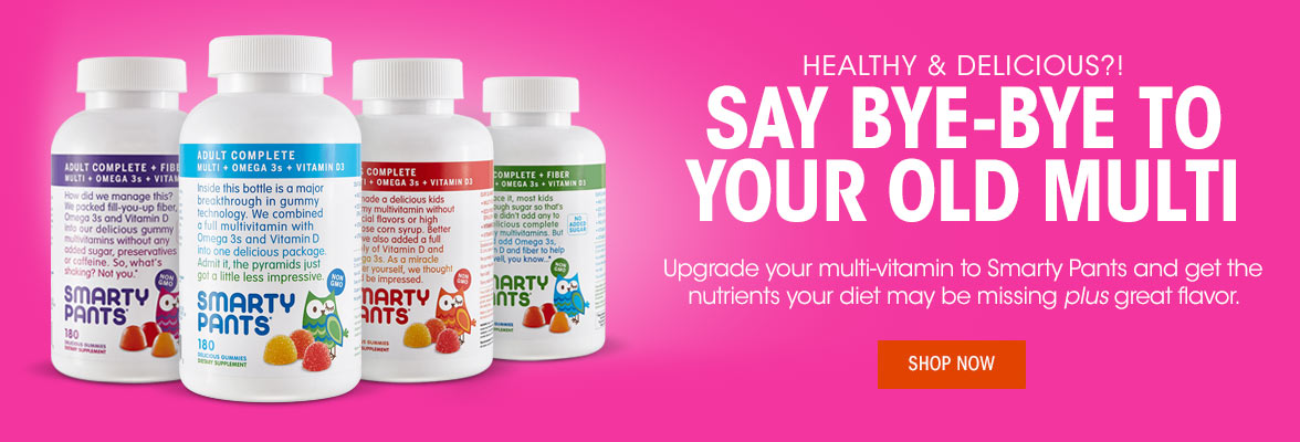 Say Bye-bye to your old multi. Upgrade your multi to Smarty Pants multi and get the nutrients your diet may be missing plus great flavor.